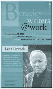 Poster for Berkeley Writers at Work featuring Leon F. Litwack