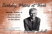 Poster for Berkeley Writers at Work featuring Orville Schell